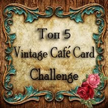 Guest designer twice, @ Vintage Cafe&#39; Card- ya-hooooo!