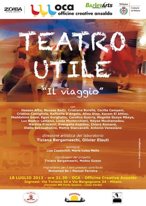 """Spettacolo Teatro Utile """"il viaggio"""" in Officine Creative Ansaldo giovedì 18 luglio 2013"""