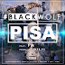 Black Wolf -Pisa Feat F.M (Prod. Luther Py) [Track Download]