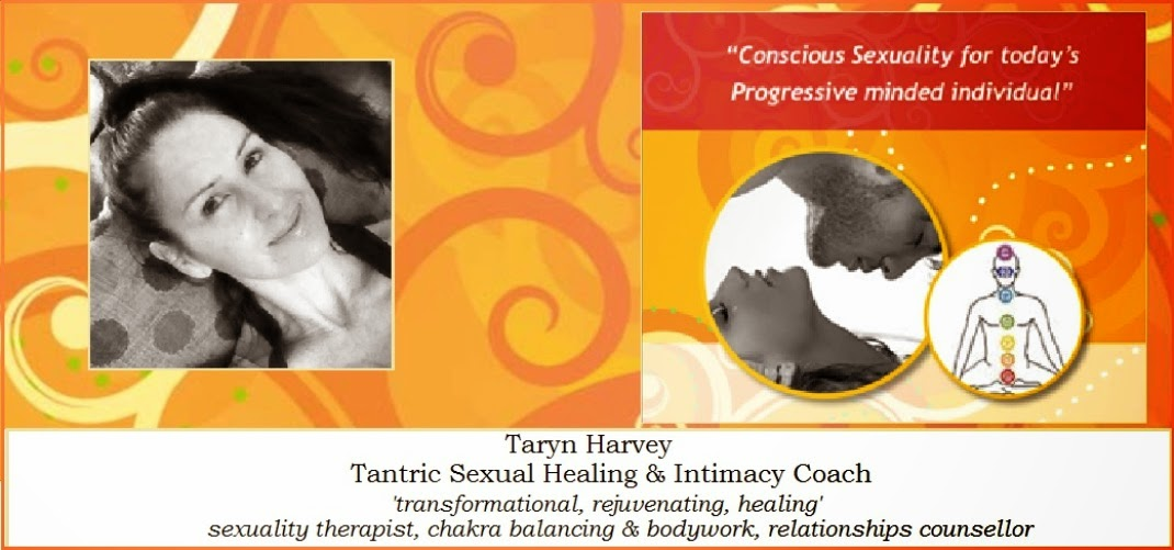 "Taryn Harvey Tantra ""A unique healing experience"""