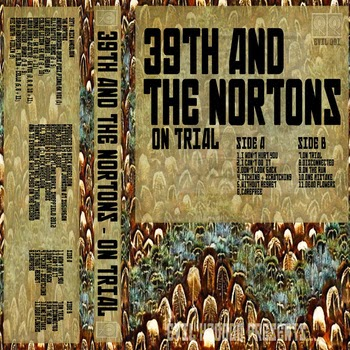 39th And The Nortons - On Trial
