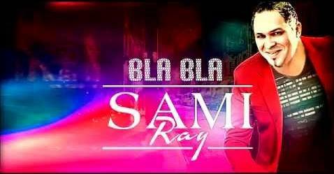 Sami Ray - Bla Bla 2014