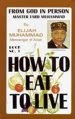 Order Now! How To Eat To Live