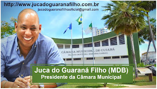 Câmara Municipal de Cuiabá - Presidente Juca do Guaraná