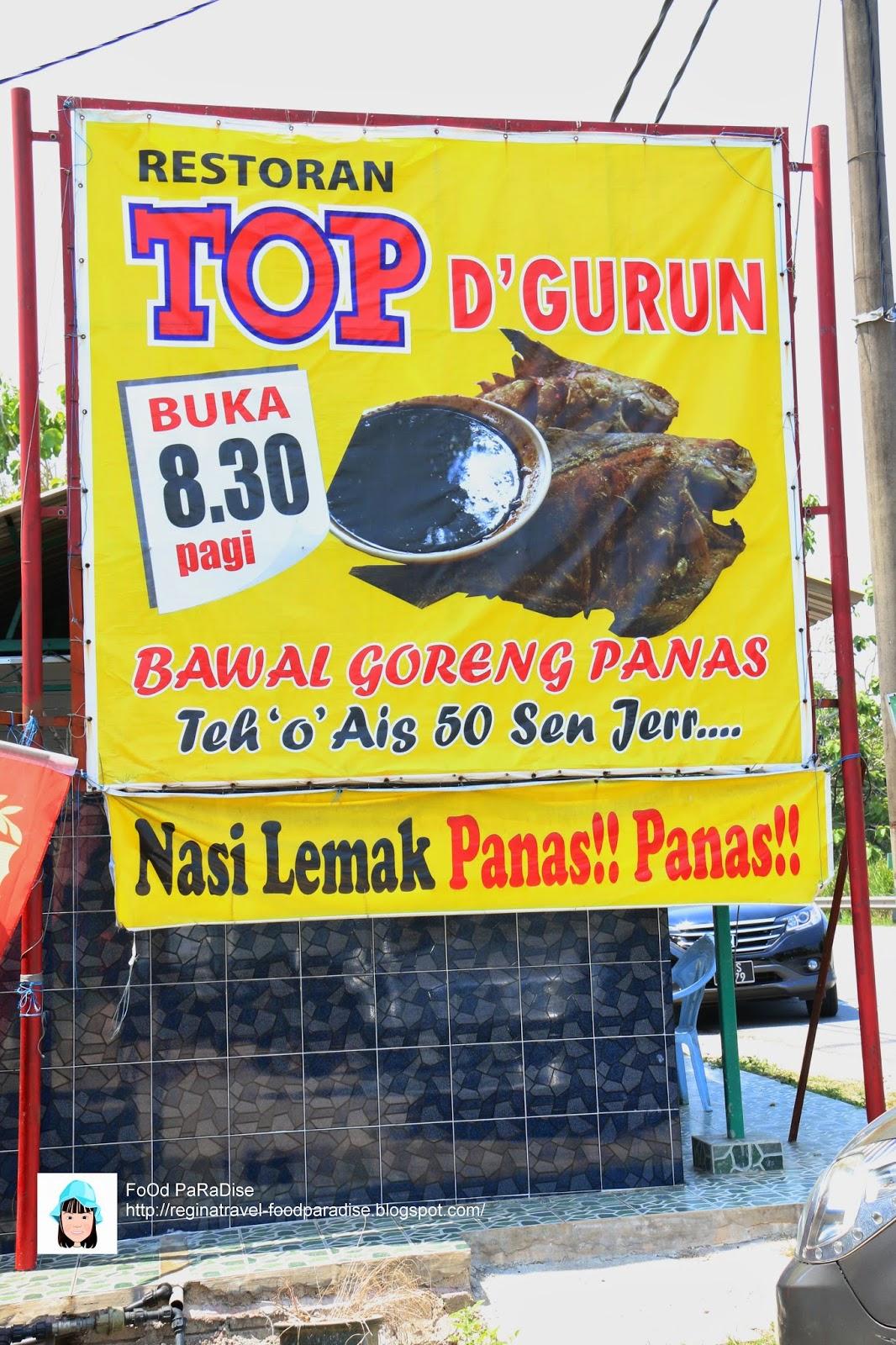 RESTORAN TOP D'GURUN @ GURUN Jalan Raya, Kedah.