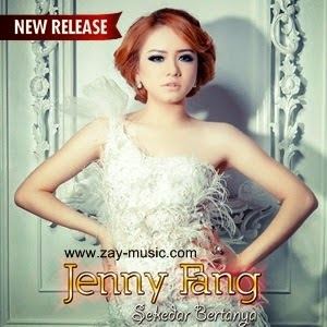 Jenny Fang - Sekedar Bertanya
