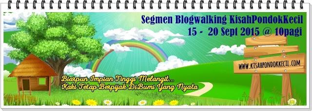 Segmen Blogwalking Bersama KisahPondokKecil