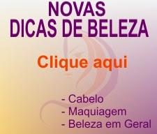 DICAS DE BELEZA