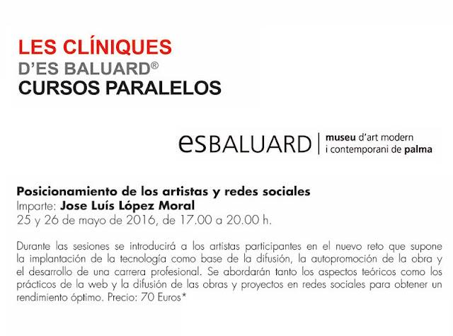 Mallorca, Es baluard, ediciones, lopez moral, Arte en red, Curso de arte, fotografia, book, arte contemporaneo