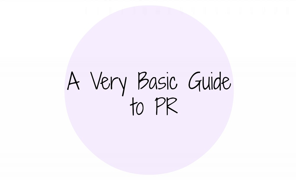 a very basic guide to PR for bloggers