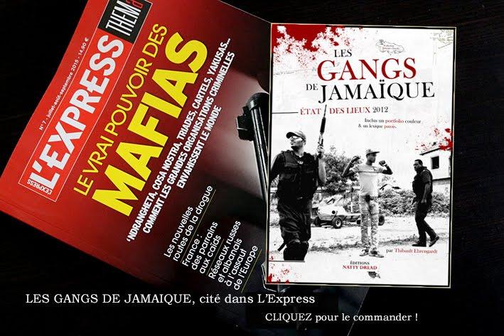 Les Gangs de Jamaïque (L'Express).