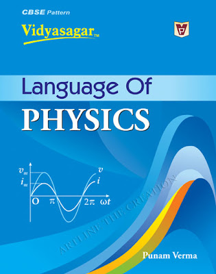 The boo klanguge of physics by Punam Verma, published by Vidya Publication. The book provides terms of physics and numericals.