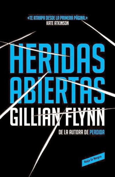 Heridas abiertas Gillian Flynn