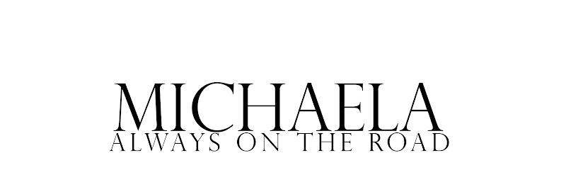 MICHAELA / Always On The Road