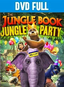 The Jungle Book: Jungle Party DVDR Full Español Latino 2014