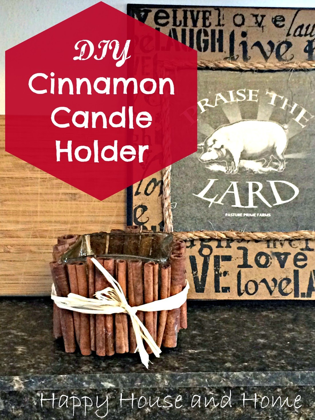 cinnamon stick crafts, candle holder, kitchen decor