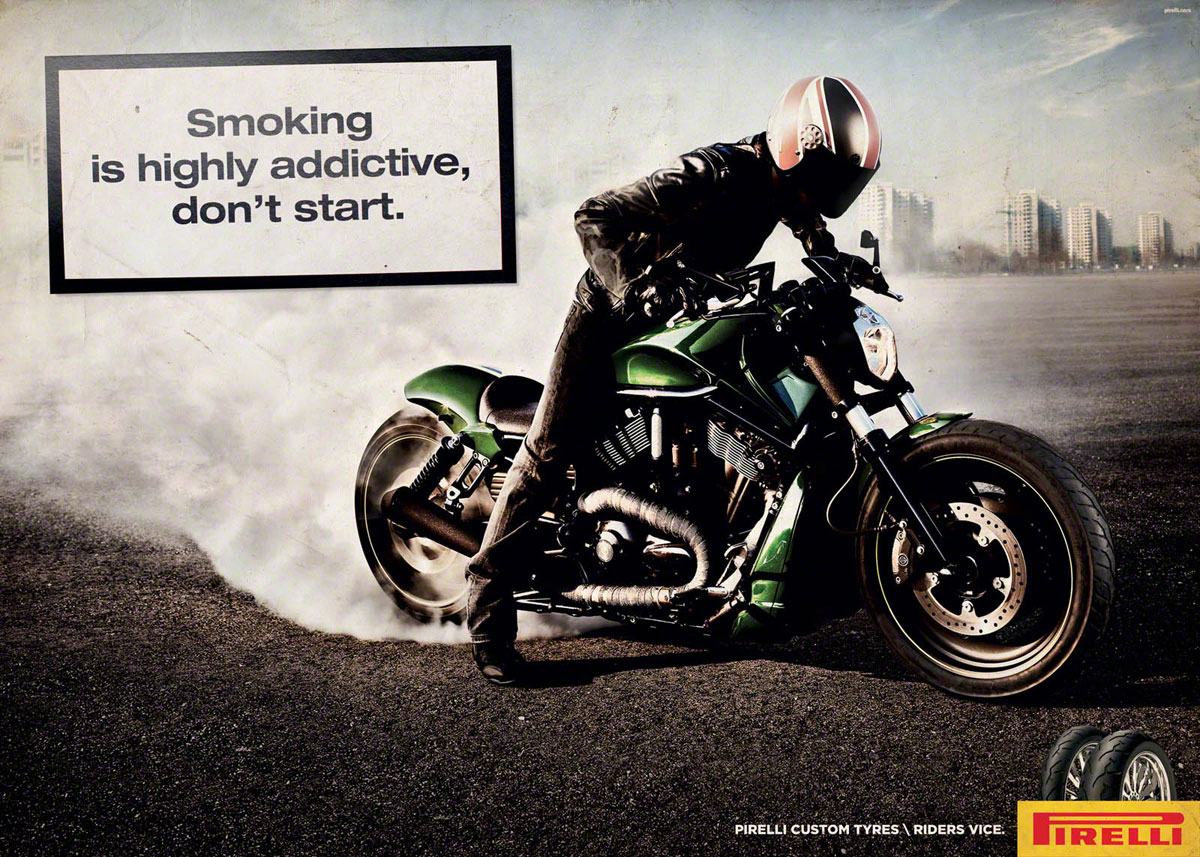 http://1.bp.blogspot.com/-ptiRIyEHu2E/TwHSEmjVgMI/AAAAAAAABEI/3zyvyCwsysQ/s1600/5pirelli-tire-smoking-ad-italy-3.jpg