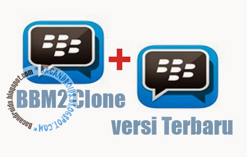 download BBM2 Clone Standart Terbaru 2.7.0.23 Multi Pin