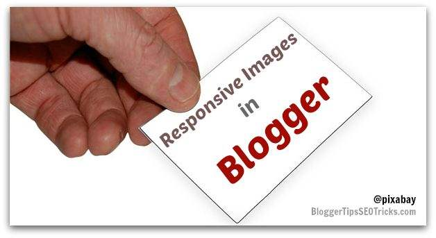 how to add responsive images in Blogger