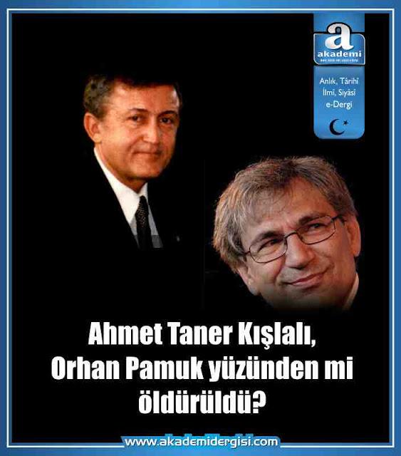 Ahmet Taner Kışlalı, Orhan Pamuk yüzünden mi öldürüldü