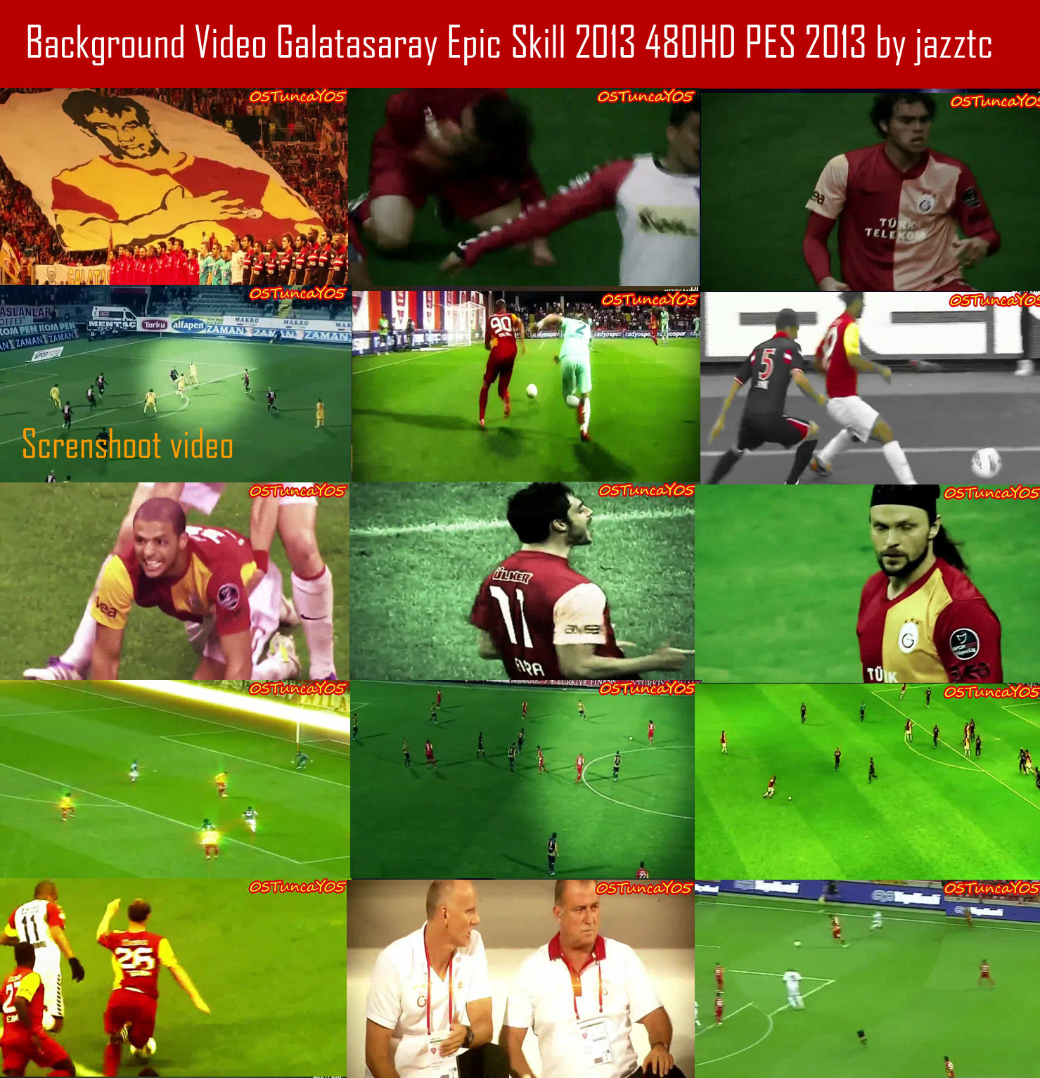 Background Video Galatasaray Epic Skill 2013 480HD PES 2013