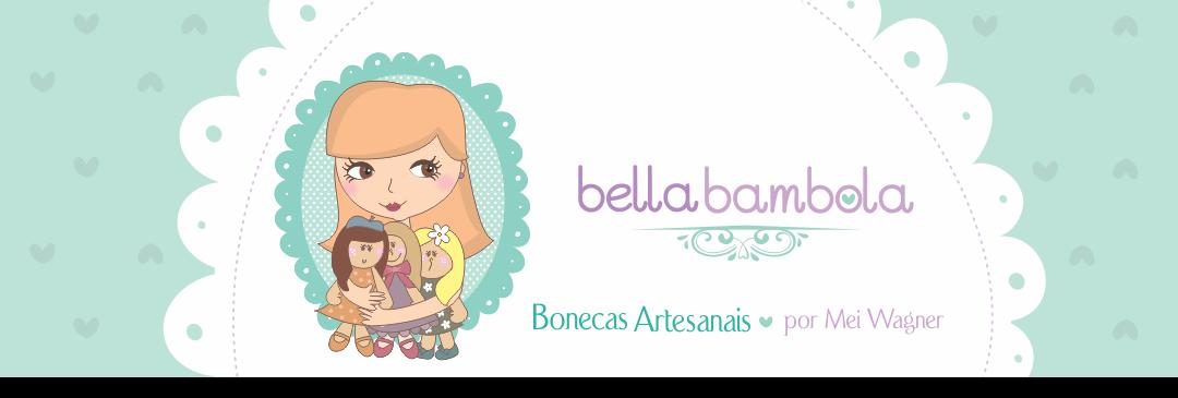 Bella Bambola