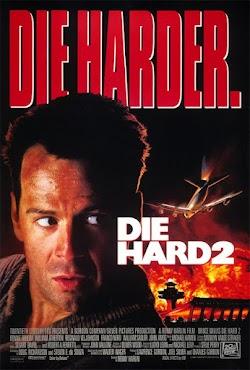 Đương Đầu Với Thử Thách 2: Thách Thức Khó Khăn - Die Hard 2: Die Harder (1990) Poster