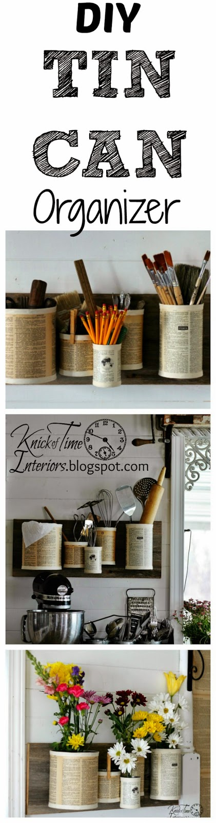 DIY Repurposed Recycled Tin Can Organizer by KnickofTime.net