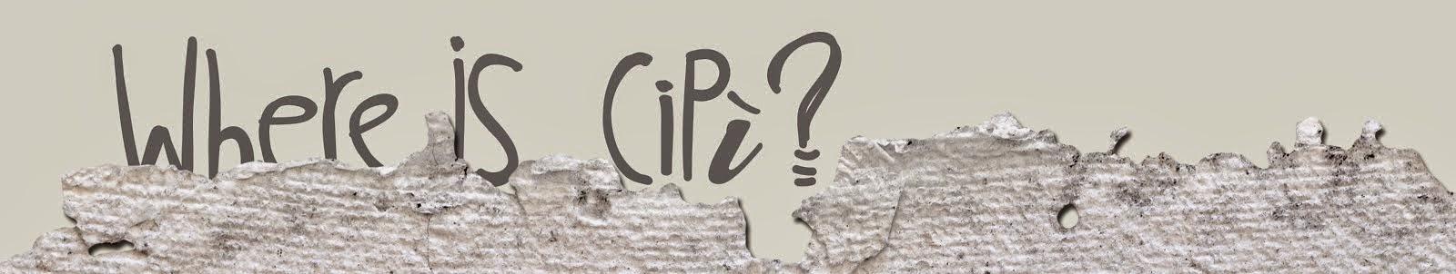 Where is CiPì?