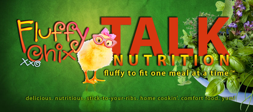 Fluffy Chix Talk Nutrition