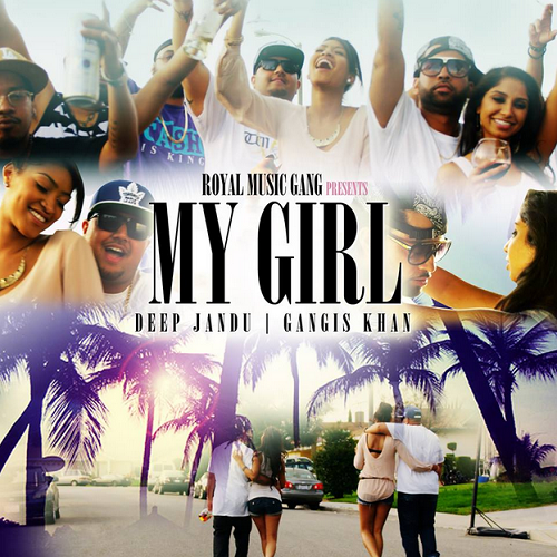 My Girl Lyrics - Deep Jandu