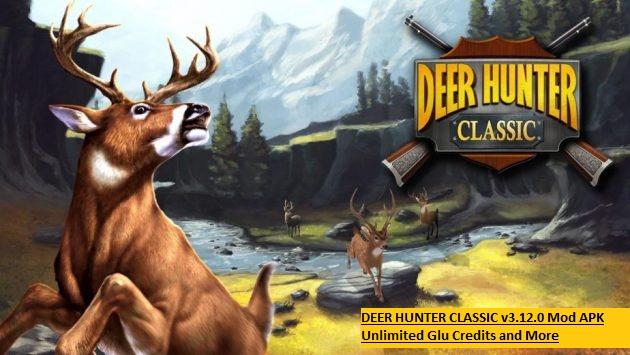 DEER HUNTER CLASSIC v3.12.0 Mod APK Unlimited Glu Credits and More