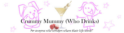 Crummy Mummy (who drinks)