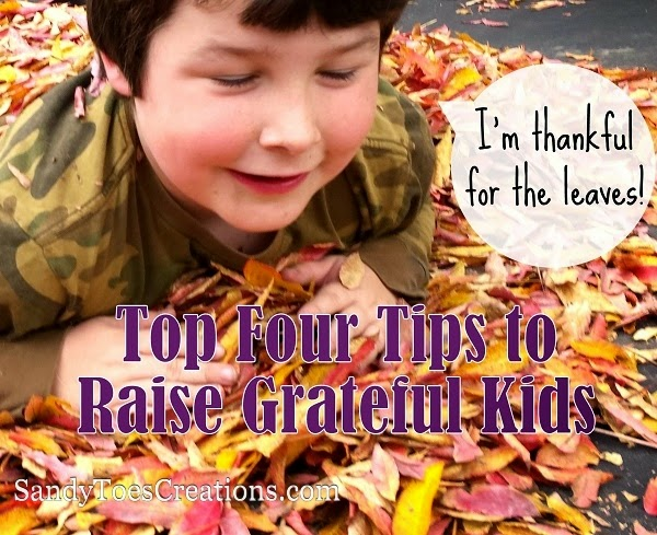 Top Four Tips to Raise Grateful Kids #gratefulness #thankful #thanksgiving #education #buildingcharacter #kids #parentingtips