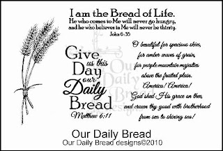Our Daily Bread Designs Stamps - Our Daily Bread