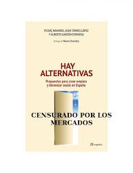 """""""hay Alternativas"""". Libro de Vicenç Navarro, Juan Torres López y Alberto Garzón"""