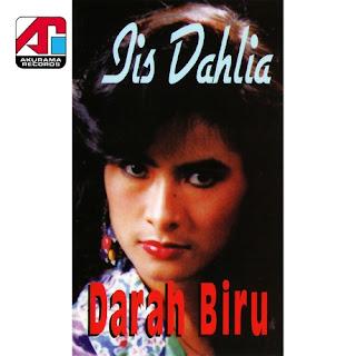 Iis Dahlia - Darah Biru (Album 1995)