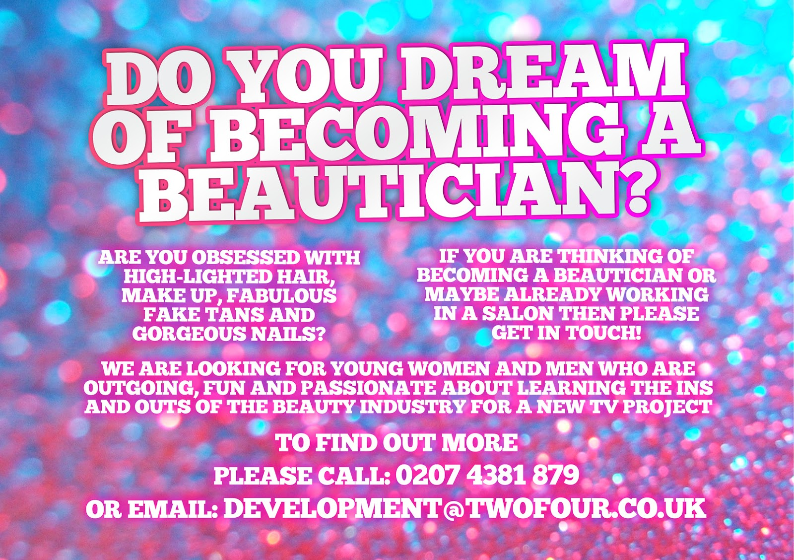 Calling All Beauty Pros - Wanna Be On TV?