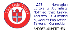 1,278 Norwegian Editors & Journalists Notified that Breivik Acquittal is Justified by Media's population-terrorism connection