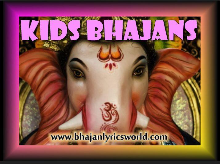 Kids Bhajans
