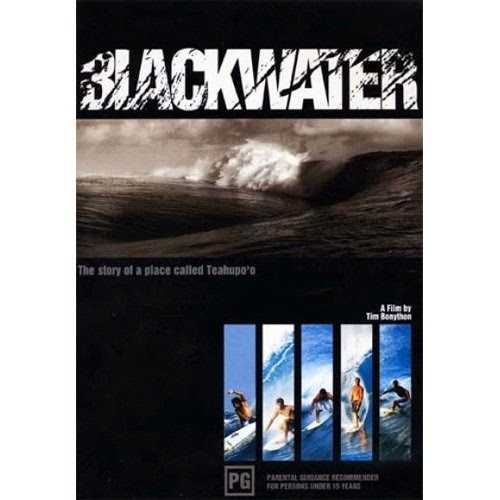BLACKWATER The Story of a Place Called Teahupo'o