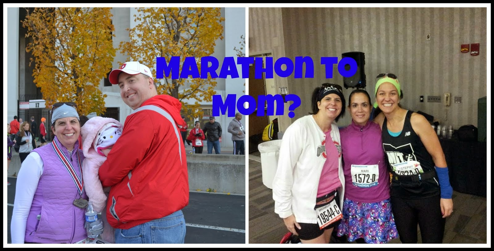 From Marathon to Mom?