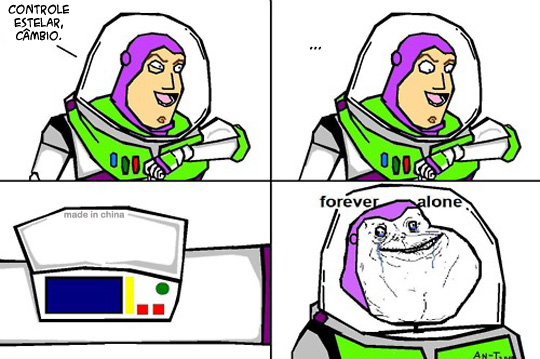buzz FOREVER ALONE