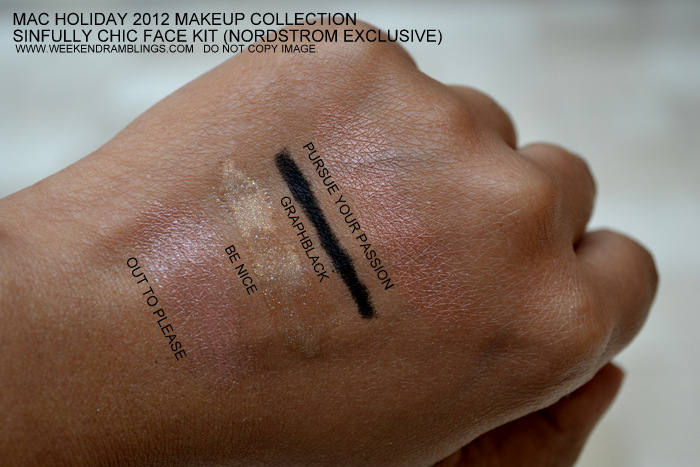 MAC Holiday 2012 Makeup Collection Nordstrom Exclusive Sinfully Chic Face Kit Out to Please Lipstick Be Nice cremesheen lipglass Graphblack technakohl eyeliner pencil pursue your passion blush indian beauty blog darker skin Swatches