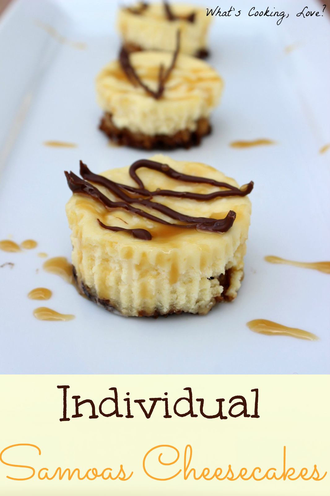 Individual Samoas Cheesecakes