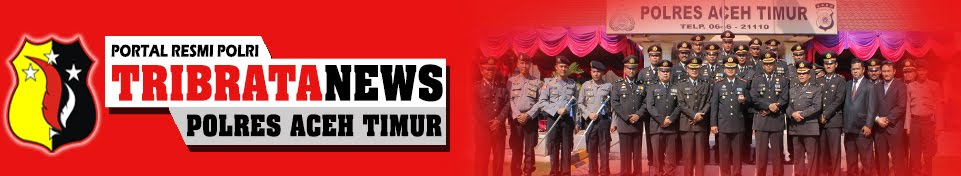 TRIBRATANEWS │ Aceh Timur │
