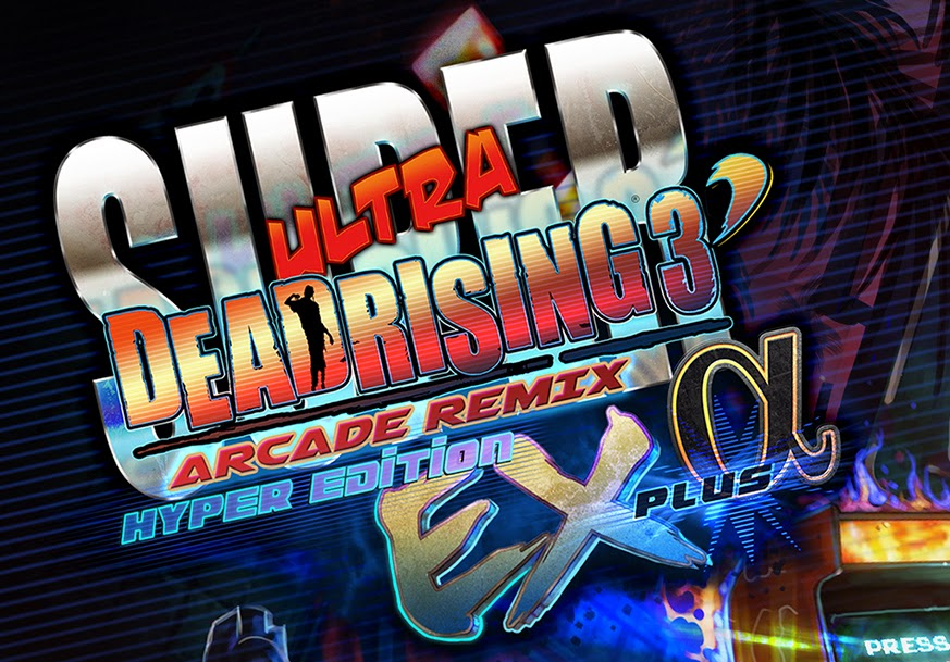Super Ultra Dead Rising 3: Arcade Remix: Hyper Edition: EX Plus Alpha DLC - First Look - E3 2014 - Zombie of the Week