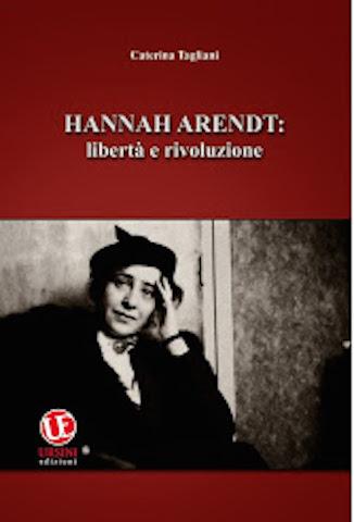 HANNAH ARENDT: LIBERTA' E RIVOLUZIONE