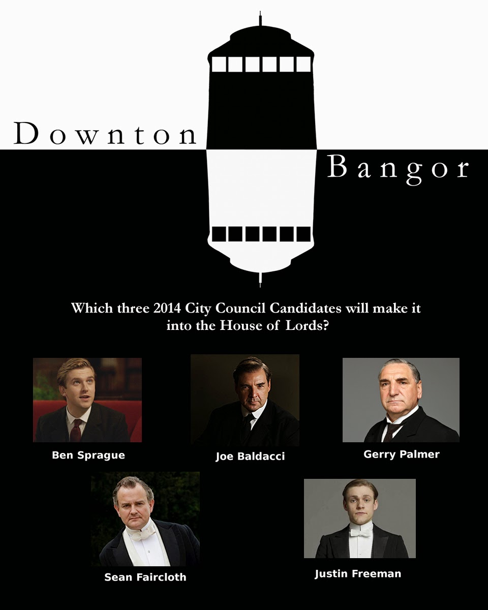 Downton Abbey spoof, Bangor Maine, City Council Candidates 2014