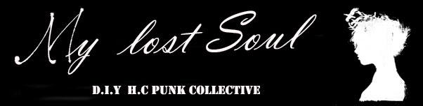 Blog del colectivo H.C Punk My lost Soul....